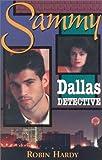Hardy, Robin: Sammy: Dallas Detective