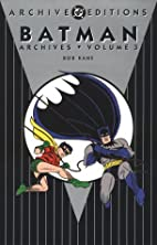 Batman Archives, Volume 3 by Bob Kane