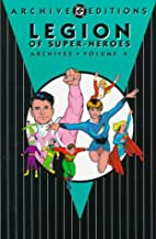 Legion of Super-Heroes Archives, Volume 4 by…