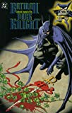 Grant, Alan: Batman: Collected Legends of the Dark Knight