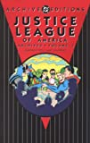 Fox, Gardner F.: Justice League of America Archives