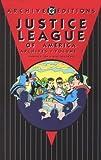 Gardner Fox: Justice League of America - Archives, Volume 3