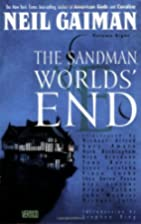 The Sandman Vol. 8: Worlds' End by Neil…