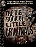 Sifakis, Carl: Big Book of Little Criminals