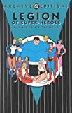 Jim Shooter: Legion of Super-Heroes -Archives, Volume 6