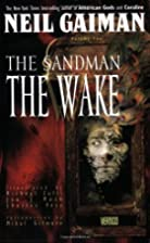 The Sandman Vol. 10: The Wake by Neil Gaiman