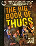 The Big Book of Thugs: Tough as Nails True…