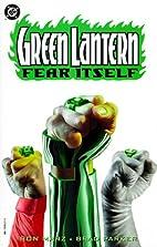 Green Lantern: Fear Itself by Ron Marz