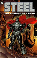 Steel: Forging of a Hero (Batman Beyond (DC…