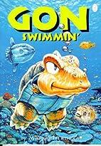 Gon, Volume 5: Gon Swimmin' by Masashi…
