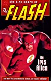 Mark Waid: The Life Story of The Flash