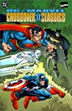 DC Comics Staff: Crossover Classics II