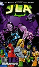 JLA, Vol. 3: Rock of Ages by Grant Morrison