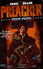 Preacher Vol. 5: Dixie Fried by Garth Ennis