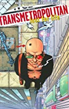 Transmetropolitan: Lust for Life by Warren…