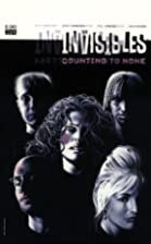 The Invisibles, Vol.5: Counting to None by…
