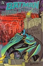 Batman: Strange Apparitions by Steve…