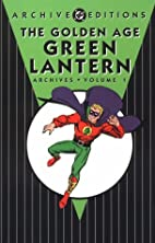 The Golden Age Green Lantern Archives, Vol.…
