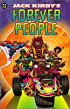 Jack Kirby's The Forever People by Jack…