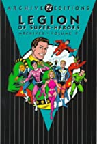 Legion of Super-Heroes Archives, Volume 9 by…