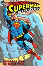 Superman in the Sixties by Jerry Siegel