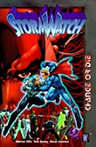 StormWatch Vol. 3: Change or Die by Warren…