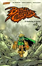 Battle Chasers: A Gathering of Heroes by Joe…