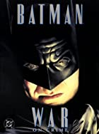 Batman: War on Crime by Paul Dini