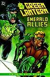 Marz, Ron: Green Lantern: Emerald Allies: Featuring Green Arrow