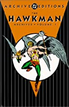 The Hawkman Archives, Volume 1 by Gardner…