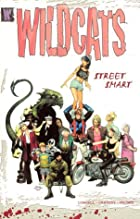 Wildcats: Street Smart - Volume 1 (Wildcats)…