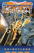 The Authority: Relentless by Warren Ellis