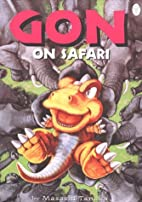 Gon, Volume 6: Gon on Safari by Masashi…