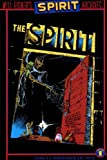 Eisner, Will: Will Eisner&#39;s The Spirit Archives