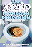 Meglin, Nick: The Mad Bathroom Companion