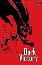 Batman: Dark Victory by Jeph Loeb