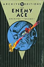 The Enemy Ace Archives, Volume 1 by Robert…