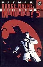 Batman: Bruce Wayne - Murderer? by Ed…