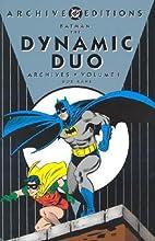 Batman: The Dynamic Duo Archives, Volume 1…