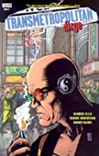 Transmetropolitan Vol. 08: Dirge by Warren…