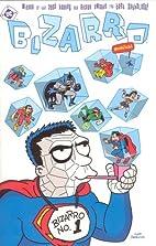 Bizarro Comics! by Joey Cavalieri