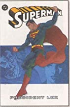 Superman: President Lex (Book 5) by J.M.…