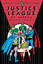 Justice League of America Archives: Volume 8…