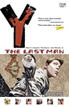 Y: The Last Man, Vol. 1: Unmanned by Brian…