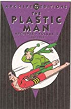 The Plastic Man Archives, Volume 5 by Jack…