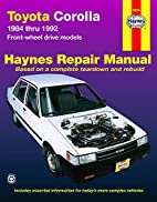 Toyota Corolla : automotive repair manual by…