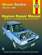 Datsun, Nissan Sentra, 1982-1994 (Haynes…