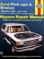 Ford Pick-ups & Bronco 1980 thru 1996 2WD &…