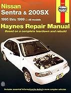Nissan Sentra and 200SX, 1995-1999 (Haynes…