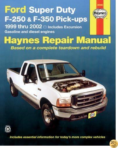 Ford Super Duty F-250 & F-350 Pick-ups, 1999 thru 2002 (Haynes Repair Manuals)